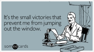 small-victories-workplace-ecard-someecards